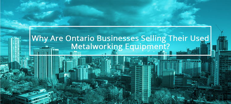 Sell Metalworking Equipment In Ontario