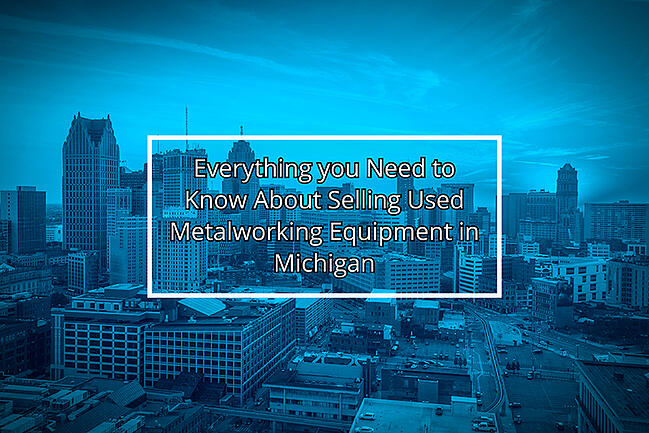 Sell Metalworking Equipment In Michigan
