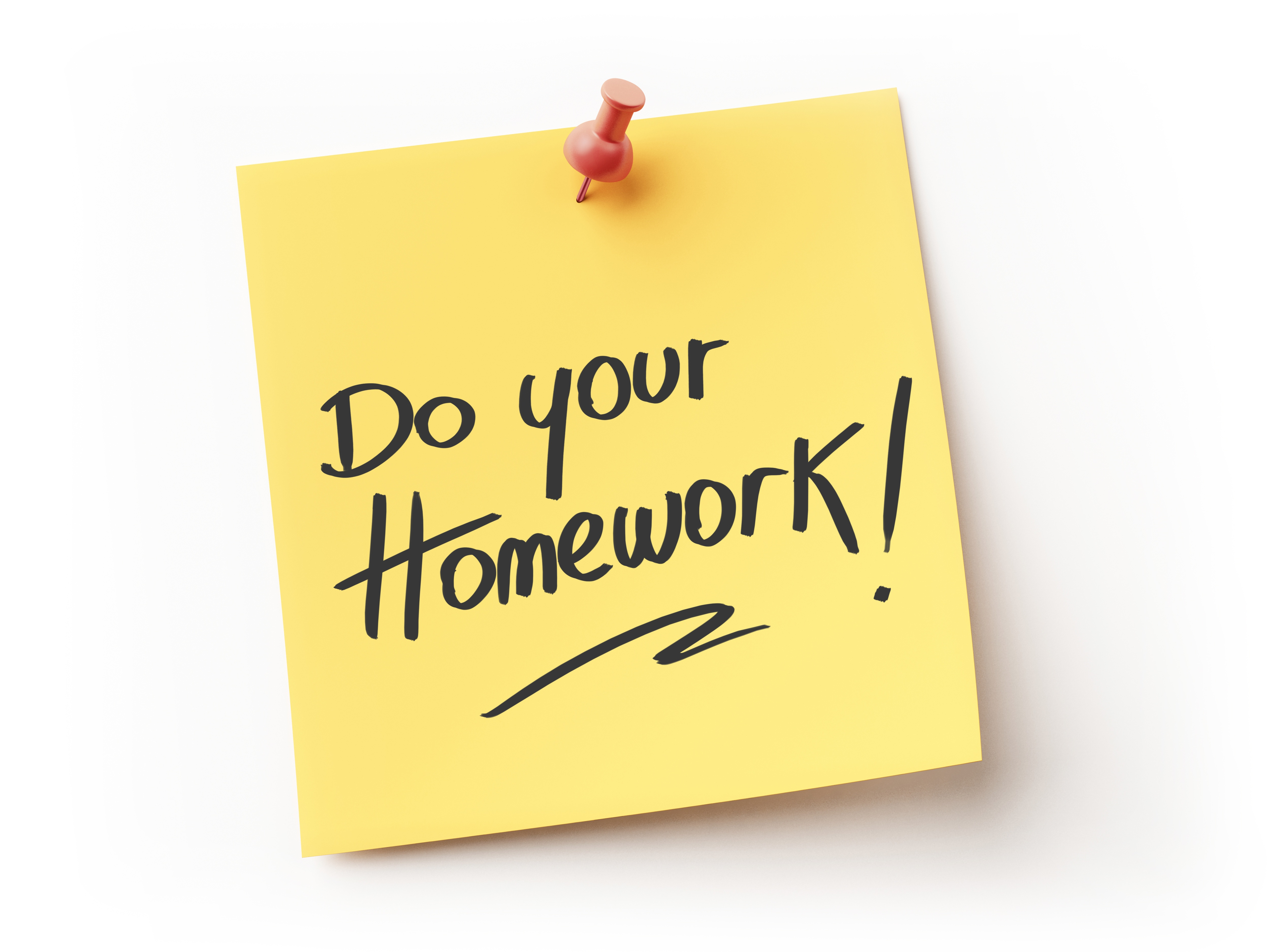 A Yellow Sticky Note With The Words Do Your Homework