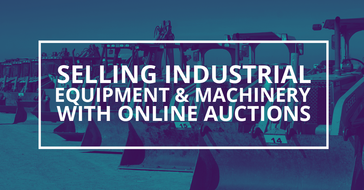 Selling Industrial Equipment with Online Auctions