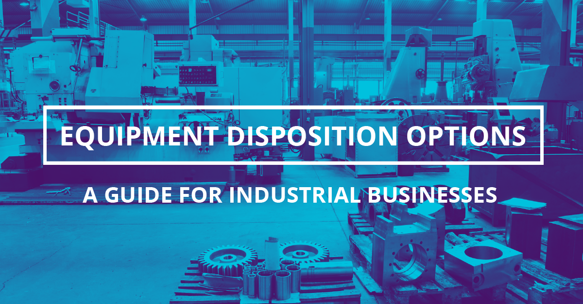 Asset Recovery Options for Surplus MRO & Industrial Equipment