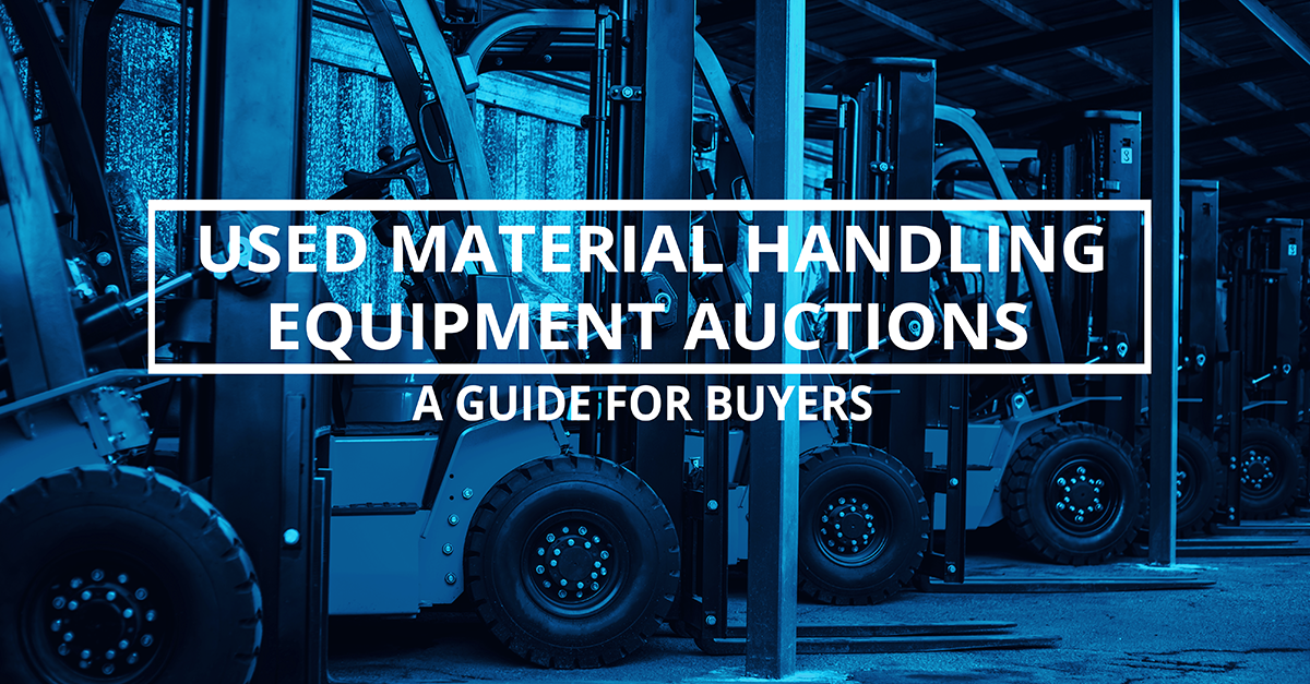 Buying Used Material Handling Equipment in Auctions