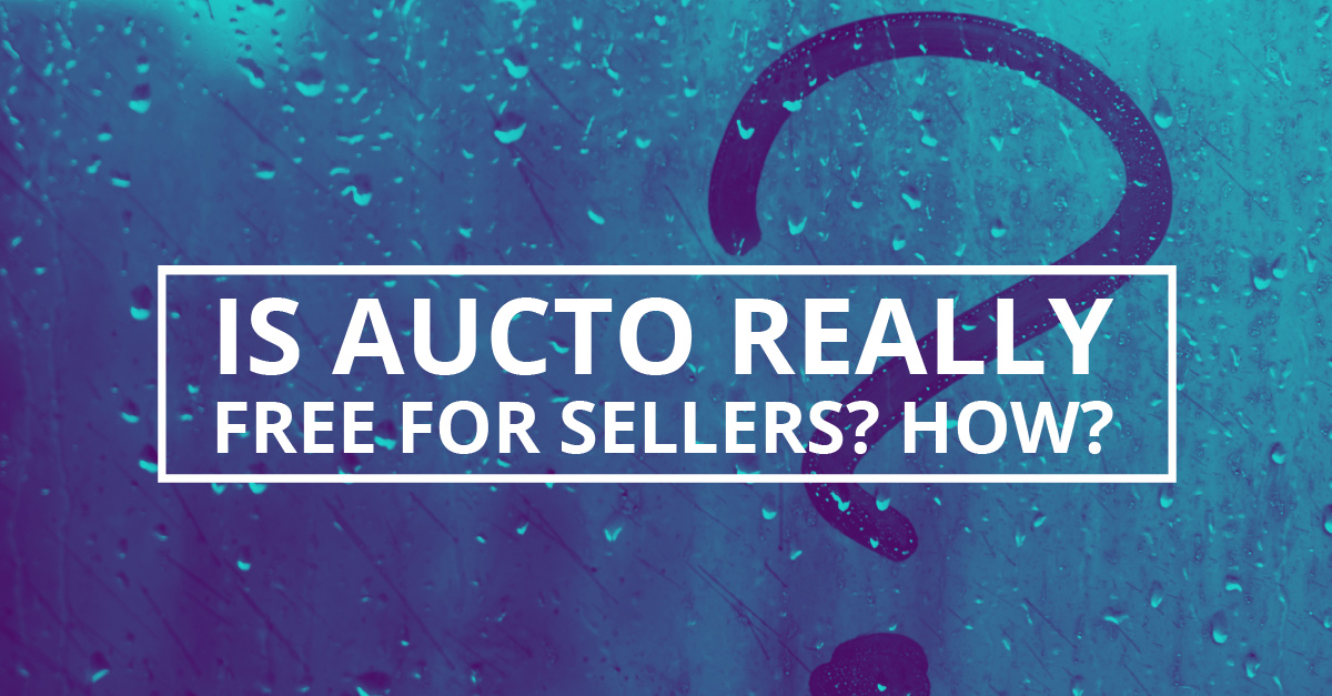Is Aucto Really Free for Sellers? How?