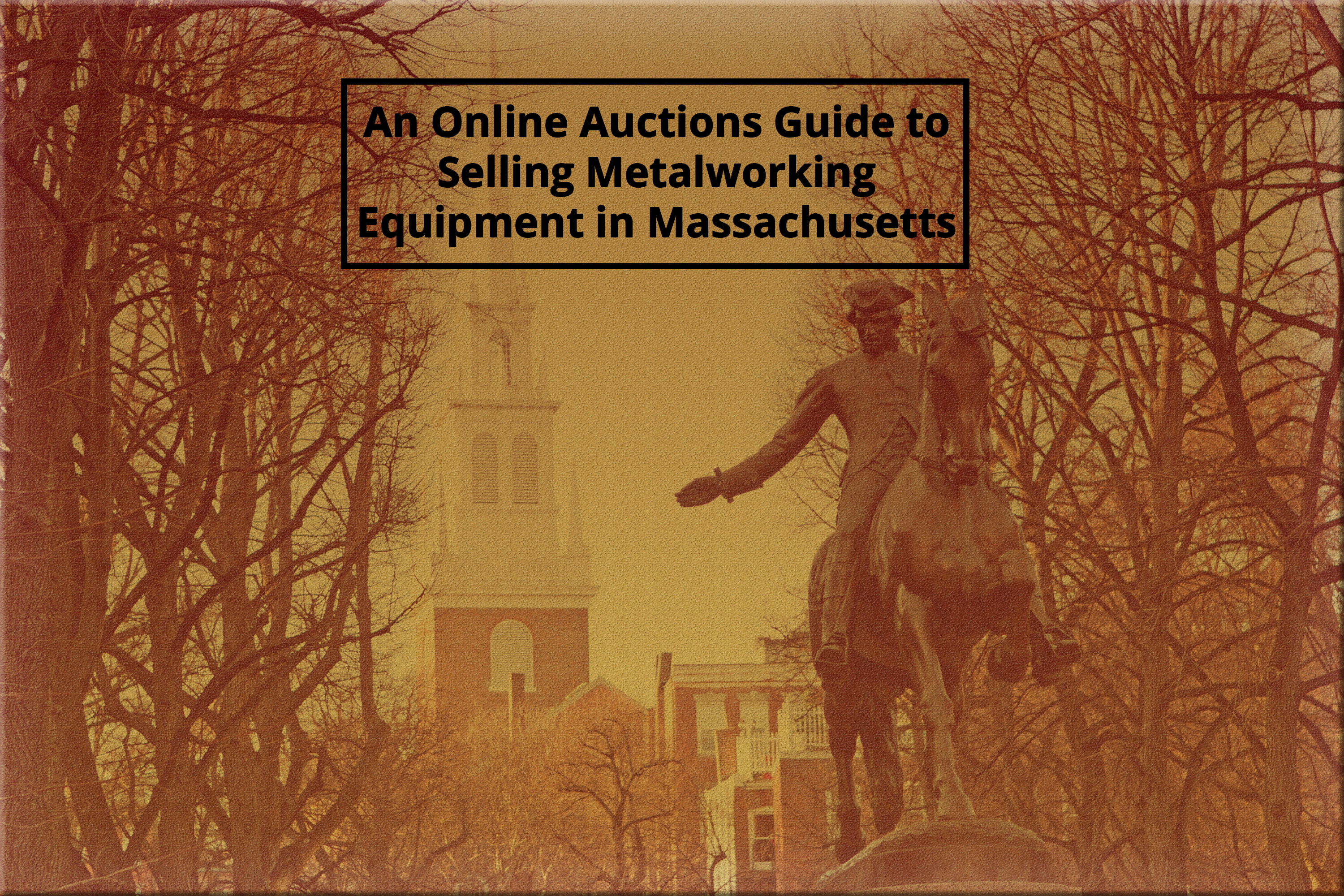 Selling Metalworking Equipment In Massachusetts