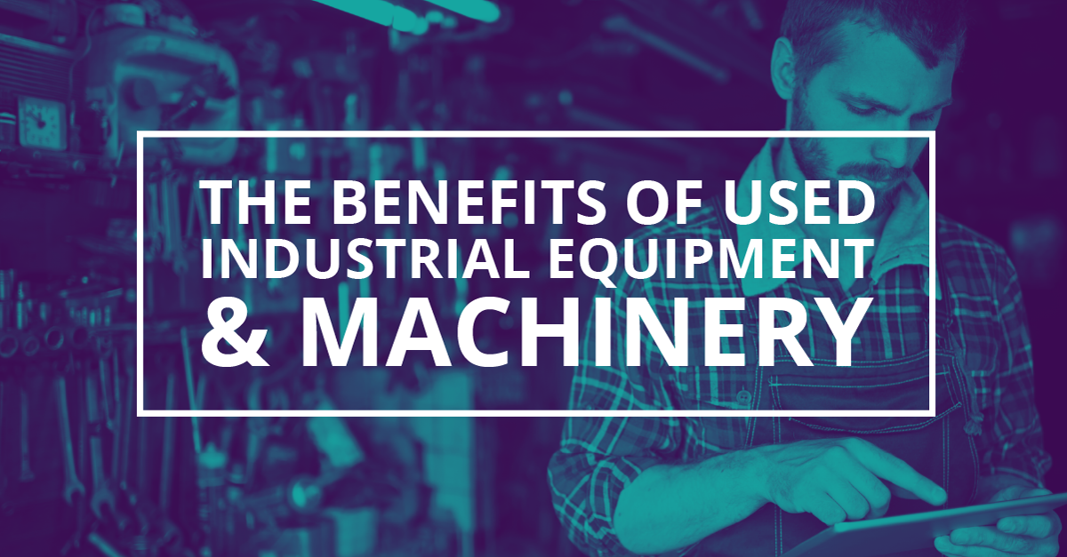 benefits of used equipment infographic
